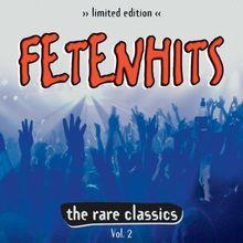 Fetenhits Rare Classics Vol.2 (Ltd.Edt.)