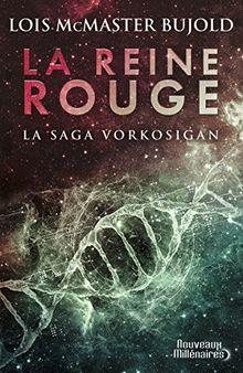 La saga Vorkosigan : La reine rouge