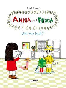 Anna und Froga: Und was jetzt?