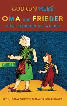 Oma und Frieder, Band 3: Oma und Frieder - Jetzt schreien sie wieder