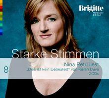 Dies ist kein Liebeslied. Starke Stimmen. Brigitte Hörbuch-Edition 2, 2 CDs