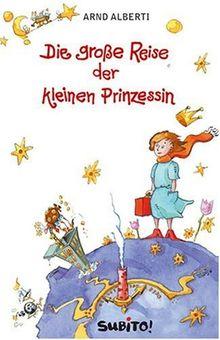 Die große Reise der kleinen Prinzessin