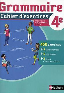 Grammaire 4e : Cahier d'exercices