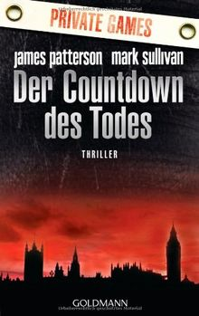 Der Countdown des Todes - Private Games: Thriller