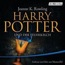 Harry Potter und der Feuerkelch (Harry Potter, gelesen von Felix von Manteuffel, Band 5)