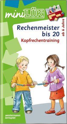miniLÜK: Rechenmeister bis 20: Kopfrechentraining ab Klasse 1