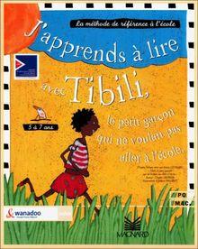 J'apprends à lire avec Tibili, 4-7 ans