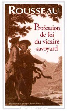 Profession de foi du vicaire savoyard (Garnier Flammarion Philosophie)