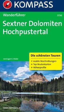 Sextner Dolomiten - Hochpustertal: Die schönsten Touren. Wanderführer