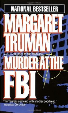 Murder at the FBI (Capital Crime Mysteries)