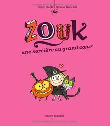 Zouk, une sorcière au grand coeur