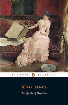 The Spoils of Poynton (Penguin Classics)