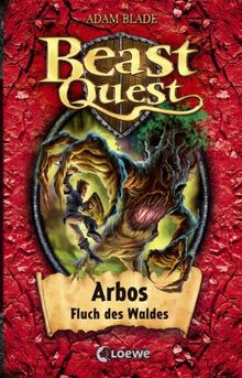 Beast Quest - Arbos, Fluch des Waldes: Band 35
