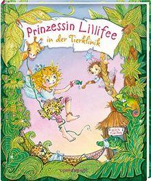 Prinzessin Lillifee in der Tierklinik (Prinzessin Lillifee (Bilderbücher))