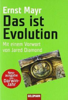 Das ist Evolution: Mit einem Vorwort von Jared Diamond