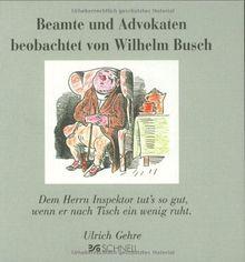 Beamte und Advokaten beobachtet von Wilhelm Busch: Dem Herrn Inspektor tut's so gut, wenn er nach Tisch ein wenig ruht