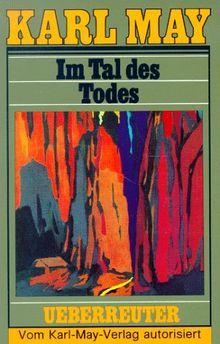 (May, Karl): Karl May Taschenbücher, Bd.62, Im Tal des Todes