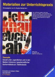 Materialien zur Unterrichtspraxis - Morton Rhue: Ich knall euch ab!