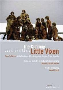 Leos Janacek - The Cunning Little Vixen - Das schlaue Füchslein