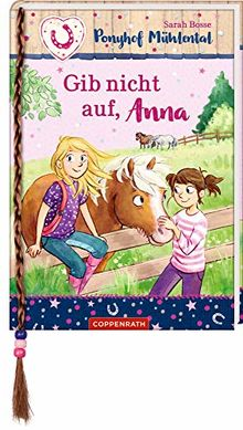 Ponyhof Mühlental (Bd. 3): Gib nicht auf, Anna (Ponyhof Mühlental RL)