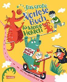 Das große Vorlesebuch für kleine Helden von Margit Auer: Humorvolle und spannende Geschichten für Mädchen und Jungs