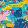 Krickel-Kratz-Malbilder in Blau. Die Welt der Meerjungfrauen: Zeit für Kreativität