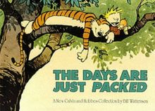 Calvin and Hobbes. The Days Are Just Packed (Calvin & Hobbes Series)