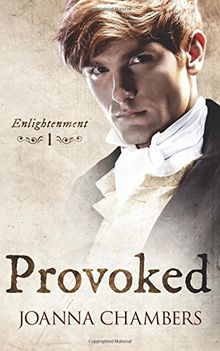 Provoked (Enlightenment, Band 1)
