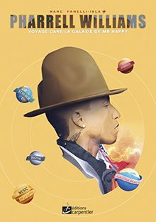 Pharrell Williams : Voyage dans la galaxie de Mr Happy