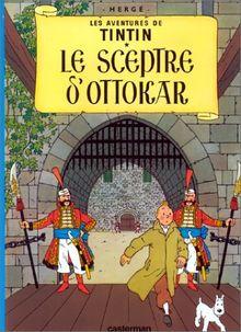 Le Sceptre D' Ottakar = King Ottokar's Sceptre (Tintin)