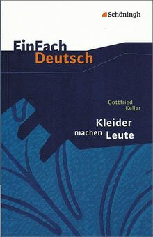Einfach Deutsch Textausgaben Gottfried Keller Kleider Machen Leute