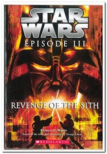 Star Wars Episode #03: Revenge of the Sith [Paperback] [Sep 25, 2014] George Lucas,Matthew Stover