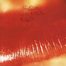 Kiss Me Kiss Me Kiss Me (Remastered)