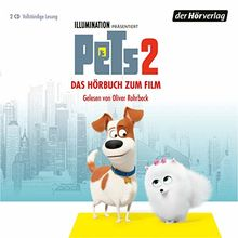 Pets 2: Das Original-Hörbuch zum Film (The Secret Life of Pets 2) (Pets Hörbücher zum Film, Band 2)