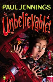 Unbelievable!: More Surprising Stories: Pink Bow Tie, One Shot Toothpaste, There's No Such