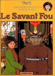 Le Savant Fou (Adele Blanc Sec)