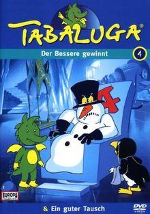 Tabaluga 04 - Der Bessere gewinnt/Ein guter Tausch