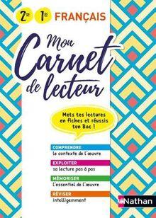 Mon carnet de lecteur - Français - 2ème/1ère - Mets tes lectures en fiches et réussi ton Bac 2020 (MEMOS REFLEXES)