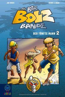 Die Bar-Bolz-Bande, Band 2: Der fünfte Mann