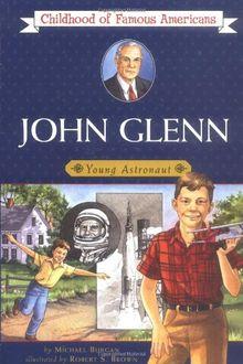 John Glenn (Childhood of Famous Americans)
