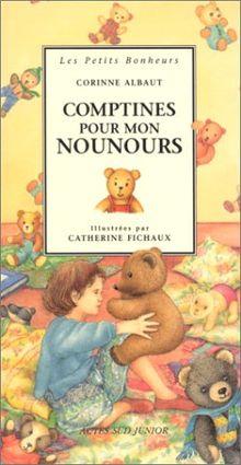 Comptines pour mon nounours (Actes Sud Junior)