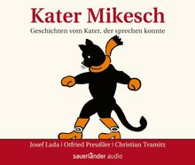 Kater Mikesch: Geschichten vom Kater, der sprechen konnte