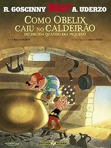 Como Obelix Caiu No Caldeirão Do Druída Quando Era Pequeno (Em Portuguese do Brasil)