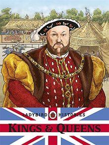 Ladybird Histories: Kings and Queens (Ladybird Book)