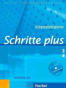 Schritte plus 3+4: Deutsch als Fremdsprache / Intensivtrainer mit Audio-CD zu Band 3 und 4