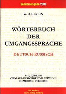 Deutsch-russisches Wörterbuch der Umgangssprache
