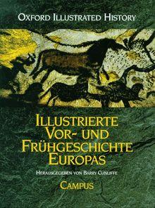 Illustrierte Vor- und Frühgeschichte Europas