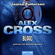 Blood: Alex Cross-Reihe, Teil 12.
