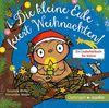 Die kleine Eule feiert Weihnachten (CD): Ungekürzte Lesung mit Musik, ca. 30 min.