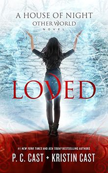 Loved (A House of Night Other World)